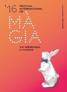16º Festival Internacional de Màgia Memorial Li Chang